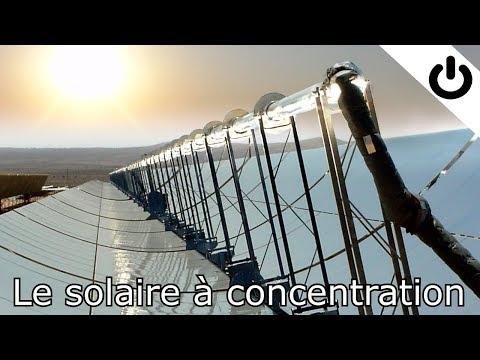Le solaire à concentration – Énergie#6