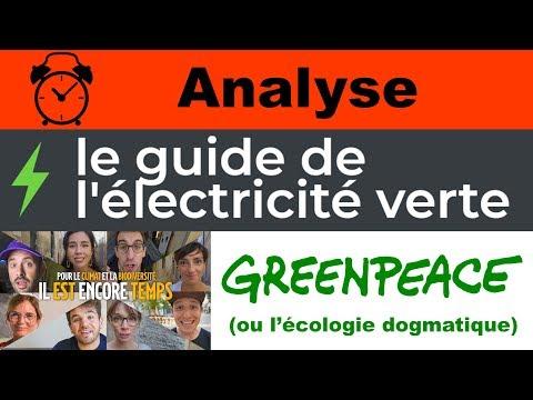 Électricité verte selon Greenpeace: l'écologie dogmatique.